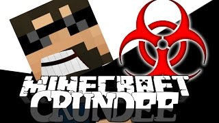 Minecraft: CRUNDEE CRAFT | THE INFECTION!! [10]