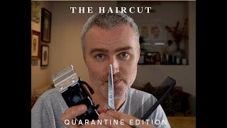 The Short Back & Sides | Quarantine Edition