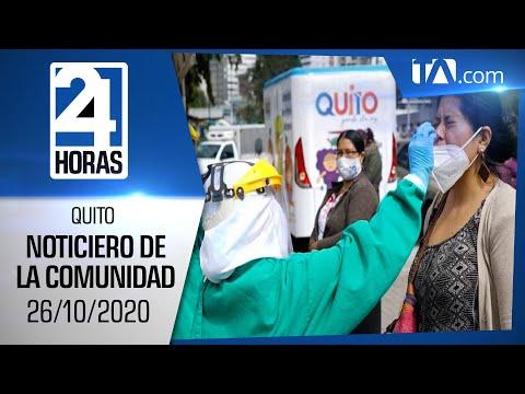 Noticias Ecuador: Noticiero 24 Horas 26/10/2020 ( De la Comunidad Segunda Emisión)