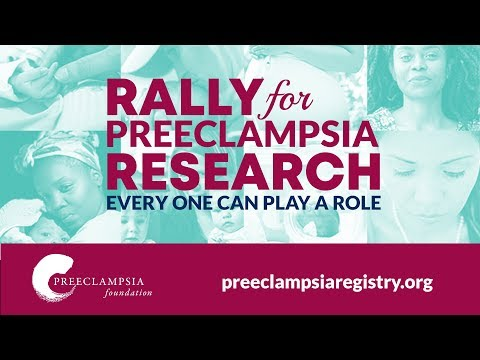 Preeclampsia research for a cure