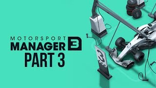 Motorsport Manager 3 Gameplay Walkthrough Part 3 - TACTICAL GENESIS