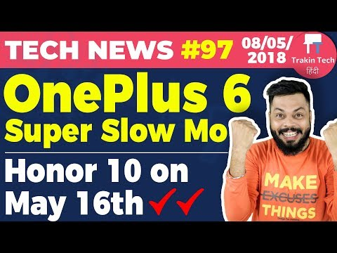 OnePlus 6 BIG NEWS, Honor 10, Nokia X, Redmi S2, Alcatel A3 Tablet, Google I/O-TTN#97