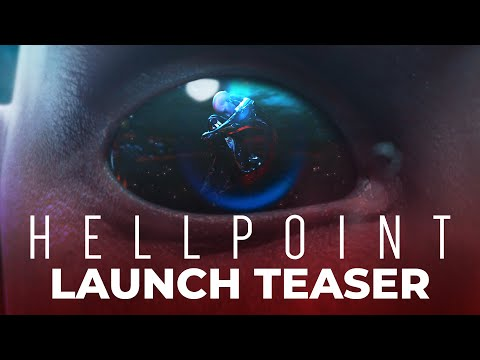 Hellpoint : Hellpoint - Launch Teaser (PC, XBOX One, PS4, Switch)