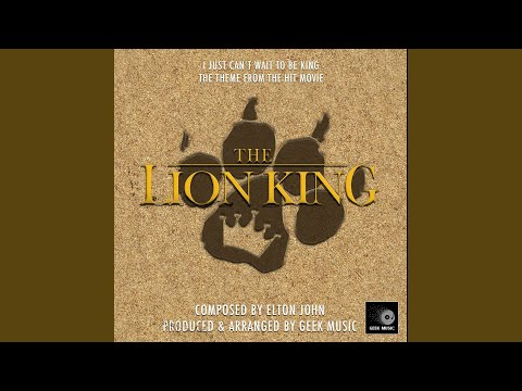 The Lion King: I Just Can't Wait To Be King