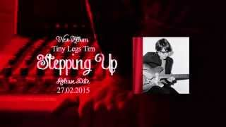 Download Lagu TINY LEGS TIM - new album - STEPPING UP - Promotional Video Mp3