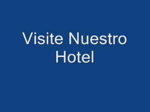 Visite nuestro hotel (el chivi)