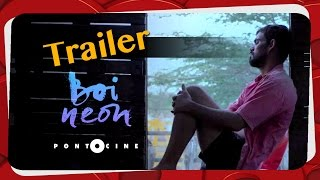 Nonton Boi Neon   Trailer Film Subtitle Indonesia Streaming Movie Download