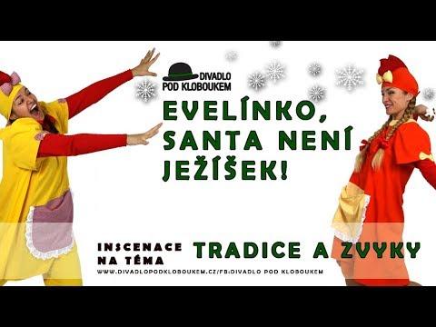 Vánoce - Evelínko, Santa není Ježíšek! (ukázka)
