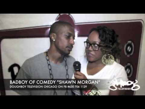 @BAD BOY OF COMEDY SHAWN MORGAN INTERVIEW