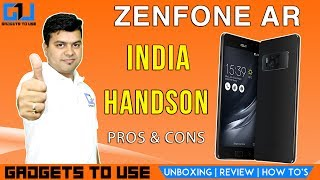 We have done quick hands on for Asus Zenfone AR, let us know if you have any questions. We hope you liked this video, to get notified, subscribe for free at http://goo.gl/ZgmTjE also, make sure to like this video and share if it can help other people. Add Abhishek As Friend on:Twitter: https://goo.gl/eEdJO3Facebook: https://goo.gl/VJLdDlInstagram: https://goo.gl/ZA75hSAbhishek Facebook Page: https://goo.gl/SPbQVP--Add Gadgets To Use As Friend on:--Facebook Page: https://goo.gl/AzdyXjTwitter: https://goo.gl/gv2Ob5 Instagram: https://goo.gl/09gnZt--Best Smartphone Offers: Best Phone Deals on Flipkart - http://goo.gl/pft2ueBest Phone Deals on Amazon - http://goo.gl/2nMKvI3. About GadgetsToUse:Visit http://www.gadgetstouse.com to read more detailed reviews, unboxing, hands on and overview of smartphones, tablets, tech and gadgets. We also post full review of gadgets and accessories on our website. 4. India RankGadgetsToUse youtube channel comes under Top Tech Youtube Channels in India for gadgets reviews, news and tips, tutorials. MY YOUTUBE GEAR --MY BIG CAMERA: http://goo.gl/J2P2AJ DIGITAL NOTEPAD I USE http://goo.gl/RD325n (Amazon US)  Amazon India ( http://goo.gl/x1ZdPQ )MY DSLR MIC: http://amzn.to/2dNrsQoMY MIC: http://goo.gl/8NlqDJMY CAR TRIPOD: http://amzn.to/2aGpotnMY OTHER PHONE TRIPODS: http://fkrt.it/vtgsBNNNNN MY SMALL TRIPOD: http://goo.gl/zpii2jMY SMALL CAMERA: http://goo.gl/MrvhvWSECOND MIC: http://goo.gl/aFWhnGMY TABLE TRIPOD: http://goo.gl/k9fvCUCHEAPER ACTION CAMERA: - http://goo.gl/pMFRJjSMARTPHONE TRIPOD: http://goo.gl/96EVtpMY DESKTOP MIC: http://goo.gl/iSVQN7MY VLOG CAMERA: http://goo.gl/LWCty3MY SECOND DESKTOP MIC: http://goo.gl/6MqVDtMY SECOND DSLR MIC: https://goo.gl/ZJch2P  --All content used is copyright to GadgetsToUse.com, Use or commercial display or editing of the content without proper authorization is not allowed.