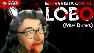 Ver online El Lobo, entrevista