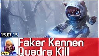 LMHT: Pha Quadrakill đẹp mắt của Faker với Kennen