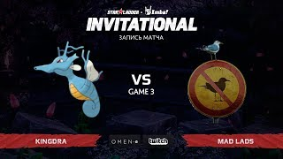 Kingdra vs Mad Lads, Третья Карта, SL Imbatv Invitational S5 Qualifier