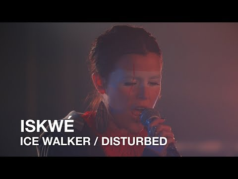 Iskwé | Ice Walker / Disturbed | First Play Live