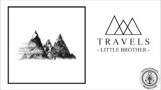 Travels - Little Brother