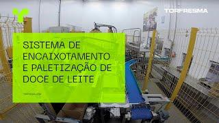 Sistema de Encaixotamento Automático e Paletização - Doce de Leite