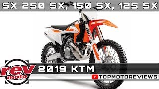 6. 2019 KTM SX 250 SX, 150 SX, 125 SX Review Rendered Price Release Date