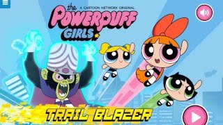 Powerpuff Girls: Trail Blazer