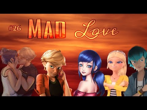 Mad Love #26 (Umstyling) | Miraculous Magic