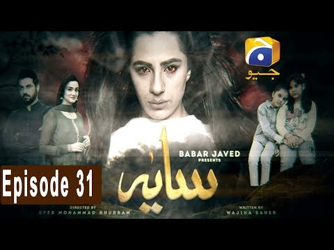 Saaya Episode 31 | HAR PAL GEO