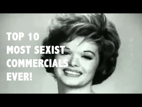 sexist - We're winding back the clock and counting down the most sexist commercials of the 1950s and 60s! — Video by Beryl Shereshewsky and Jonathan Tortora Other Top...