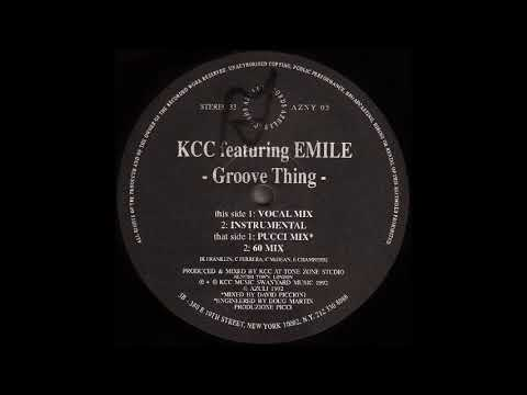 "KCC Feat. Emile - ""Groove Thing"""