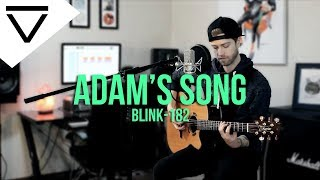 Adams Song - Blink-182 (Acoustic Cover)