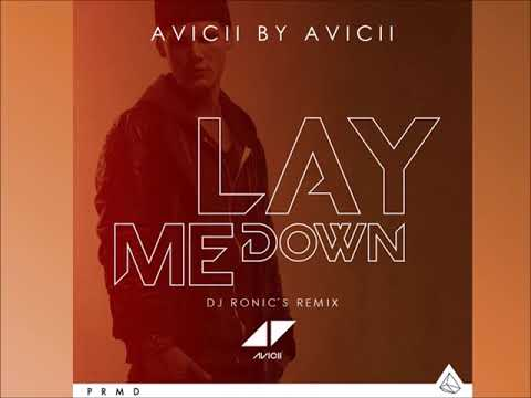 Video Avicii - Lay Me Down (Avicii by Avcii) (DJ Ronic´s Remix) download in MP3, 3GP, MP4, WEBM, AVI, FLV January 2017