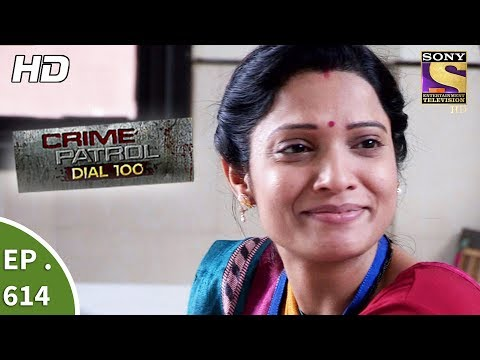 Crime Patrol Dial 100 - क्राइम पेट्रोल - Strange Disappearances - Ep 614 - 22nd September, 2017