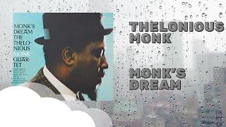 Thelonious Monk Monk's Dream (Full Album)