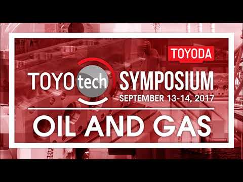 TOYOTECH 2017: Oil, Gas & Valve Symposium