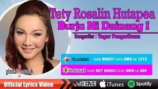 Tety Rosalin Hutapea - Burju Ni Dainang