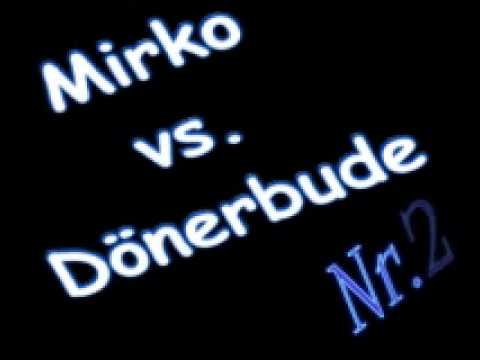 DasMirkoLP vs. Dönerbude! Ich war dabei! :D