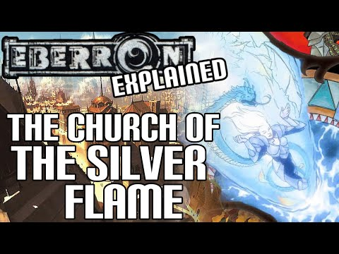 Eberron Lore - The Silver Flame (Dungeons & Dragons)