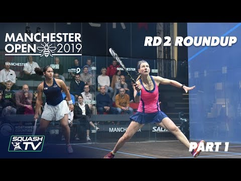 Squash: Manchester Open 2019 - Rd 2 Roundup [Pt.1]