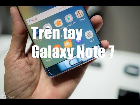 Trên tay Samsung Galaxy Note 7: Vuông hơn, bo...