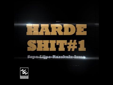 | HARDE SHIT 1 Ismo, Sepa, Rasskulz & Lijpe