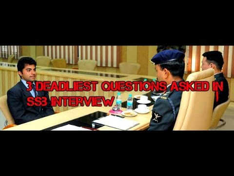 3 DEADLIEST QUESTIONS ASKED IN SSB INTERVIEW!!!