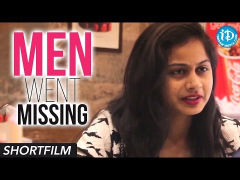 Men Went Missing – Short Film