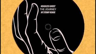 Download Lagu Headless Ghost - The Journey (NY STOMP Remix) Mp3