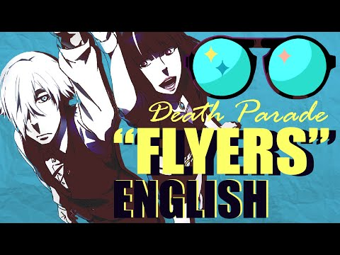 """""""Flyers"""" - DEATH PARADE (FULL English Cover by Y. Chang)"""