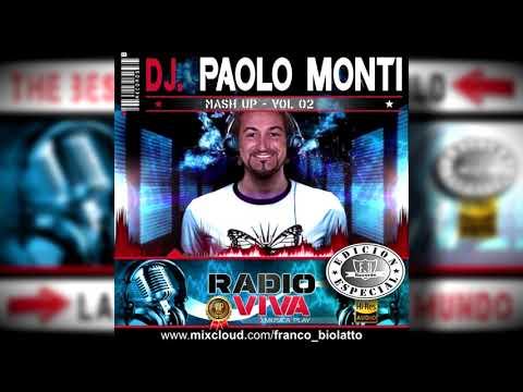 RADIO VIVA 2019 - DJ PAOLO MONTI - Mash up Vol. 02 (by FRANCO BIOLATTO)