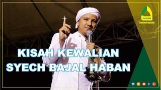 Video Kisah Nyata Kewalian Syech Bajal Haban (Renungan Suami) | Habib Novel Alaydrus MP3, 3GP, MP4, WEBM, AVI, FLV Mei 2019