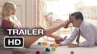 The Wolf Of Wall Street Official Trailer 1 2013  Martin Scorsese Leonardo DiCaprio Movie HD