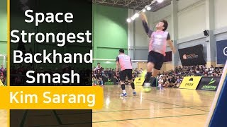 Video Badminton backhand smash space strongest class - Kim Sarang MP3, 3GP, MP4, WEBM, AVI, FLV September 2018