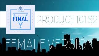 Video PRODUCE 101 S2 - Hands on me [FEMALE VERSION] MP3, 3GP, MP4, WEBM, AVI, FLV Juli 2018