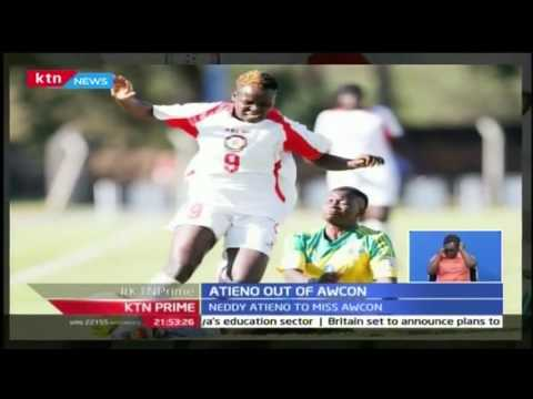 KTN Prime: Major blow for Harambee Starlets as Neddy Atieno leaves for the army, 25th October 2016