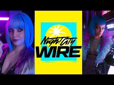 Cyberpunk 2077 - Night City Wire #5 Reaction / Watch Along