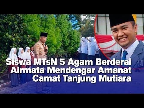 Siswa MTsN 5 Agam Berderai Airmata Mendengar Amanat Camat Tanjung Mutiara