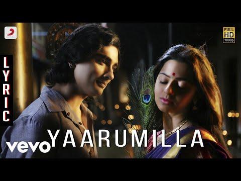 Kaaviyathalaivan – Yaarumilla Lyric | A.R.Rahman | Siddharth, Prithviraj